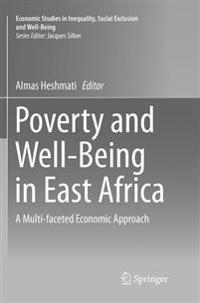 Poverty and Well-Being in East Africa: A Multi-Faceted Economic Approach