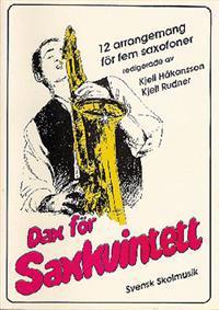 Dax för saxkvintett : 12 arrangemang för fem saxofoner
