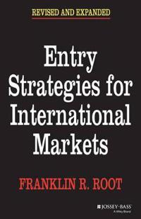 Entry Strategies for International Markets, Revised and Expanded