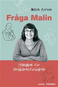 Fråga Malin : handbok för småbarnsföräldrar