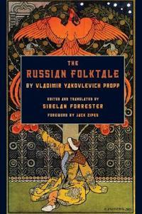The Russian Folktale by Vladimir Yakolevich Propp