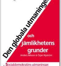 Den globala utmaningen och jämlikhetens grunder : Socialdemokratins utmaningar: full sysselsättning