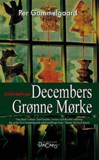 Decembers grønne mørke