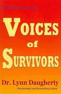Child Molestation Stories: Voices of Survivors: Of Child Sexual Abuse (Molestation, Rape, Incest)