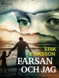 Farsan och jag