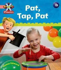 Project X Phonics rosa  1b Pat  Tap  Pat - Emma Lynch - böcker (9780198479789)     Bokhandel