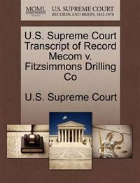 U.S. Supreme Court Transcript of Record Mecom V. Fitzsimmons Drilling Co