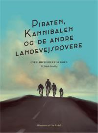 Piraten, Kannibalen og de andre landevejsrøvere