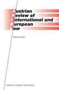 Austrian Review of International and European Law, Volume 15 (2010)