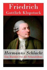 Hermanns Schlacht - Vollständige Ausgabe