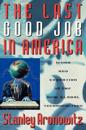 The Last Good Job in America