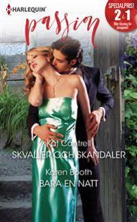 Skvaller och skandaler/Bara en natt - Kat Cantrell, Karen Booth | Laserbodysculptingpittsburgh.com