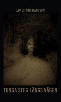 Tunga steg längs vägen