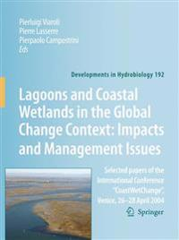 Lagoons and Coastal Wetlands in the Global Change Context, Impacts and Management Issues