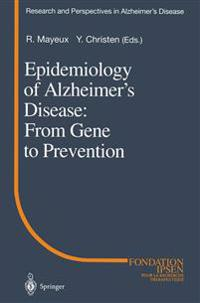 Epidemiology of Alzheimer's Disease: From Gene to Prevention