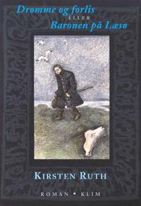 Drømme og forlis eller Baronen på Læsø