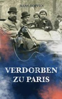 Verdorben Zu Paris