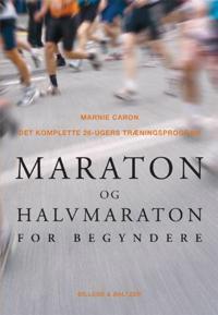 Maraton og halvmaraton for begyndere