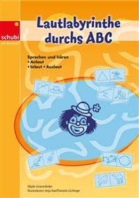 Lautlabyrinthe durchs ABC