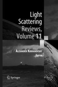 Light Scattering Reviews, Volume 11