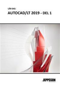 AutoCAD/LT 2019, grunder, del 1, 2