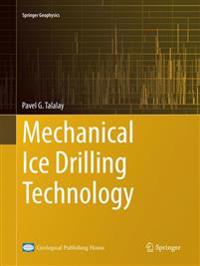 Mechanical Ice Drilling Technology