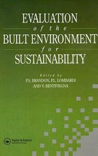 Evaluation of the Built Environment for Sustainability