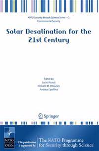 Solar Desalination for the 21st Century