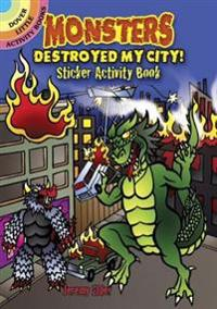 Monsters Destroyed My City!