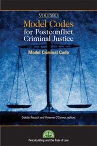 Model Codes for Post-conflict Criminal Justice