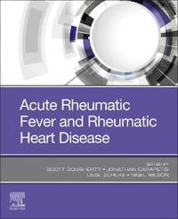 Acute Rheumatic Fever and Rheumatic Heart Disease