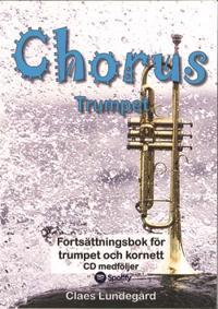 Chorus trumpet : fortsättningsbok för trumpet och kornett