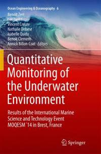 Quantitative Monitoring of the Underwater Environment
