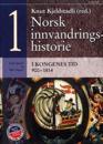 Norsk innvandringshistorie. Bd. 1