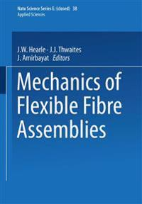 Mechanics of Flexible Fibre Assemblies