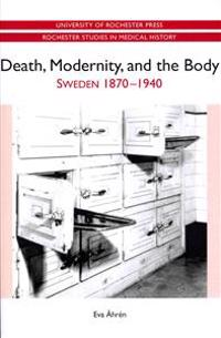 Death, Modernity, and the Body
