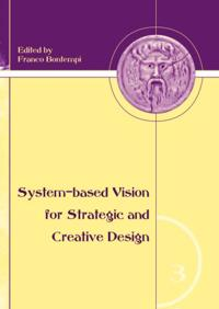 System-Based Vision for Strategic and Creative Design
