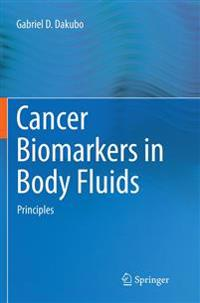 Cancer Biomarkers in Body Fluids