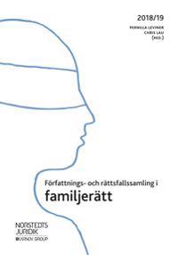 Författnings- och rättsfallssamling i familjerätt 2018/19