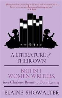 Literature of their own - british women novelists from bronte to lessing