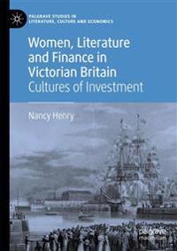 Women, Literature and Finance in Victorian Britain