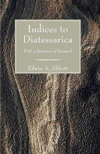 Indices to Diatessarica