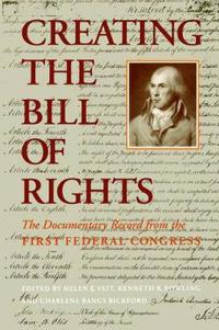 Creating the Bill of Rights