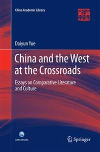 China and the West at the Crossroads