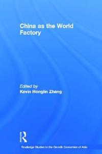 China as the World Factory