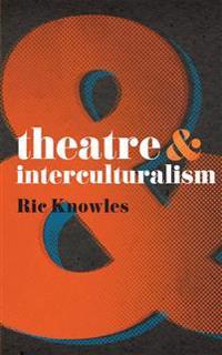 Theatre & Interculturalism