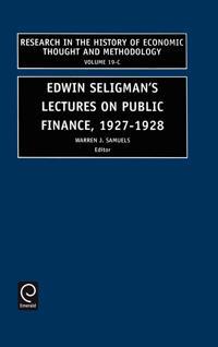 Edwin Seligman's Lectures on Public Finance, 1927-1928