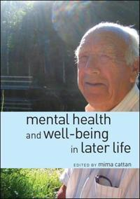 Mental Health and Well-Being in Later Life