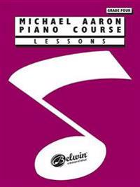 Michael Aaron Piano Course Lessons: Grade 4