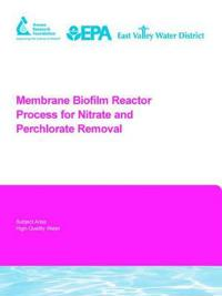 Membrane Biofilm Reactor Process for Nitrate And Perchlorate Removal